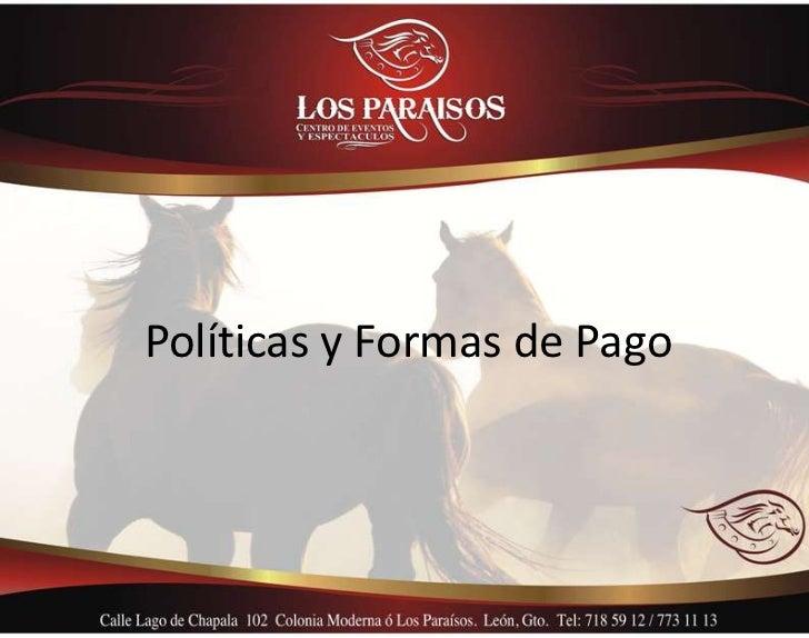 Políticas y Formas de Pago