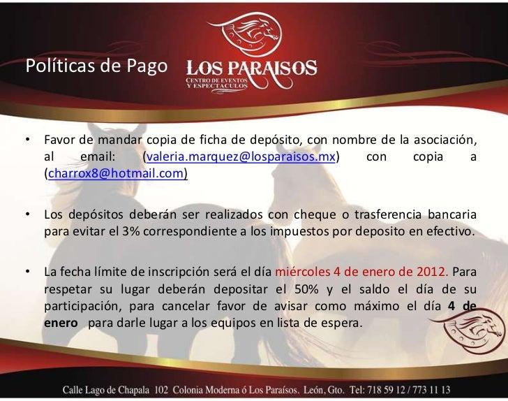 Políticas de Pago• Favor de mandar copia de ficha de depósito, con nombre de la asociación,  al    email:   (valeria.marqu...