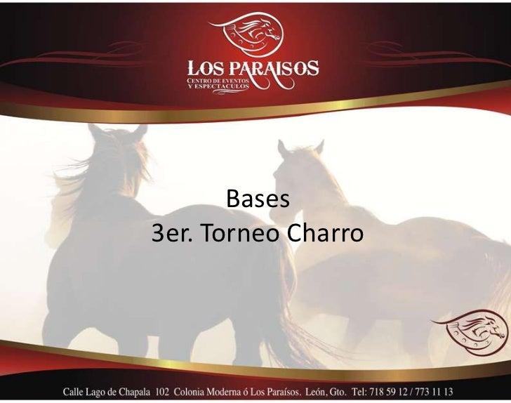 Bases3er. Torneo Charro