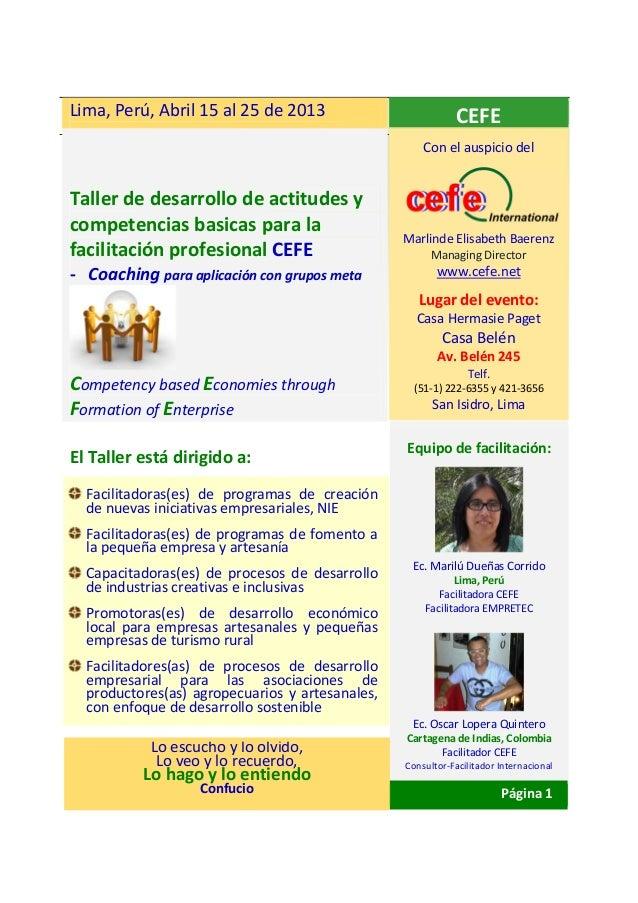 Lima, Perú, Abril 15 al 25 de 2013                           CEFE                                                     Con ...
