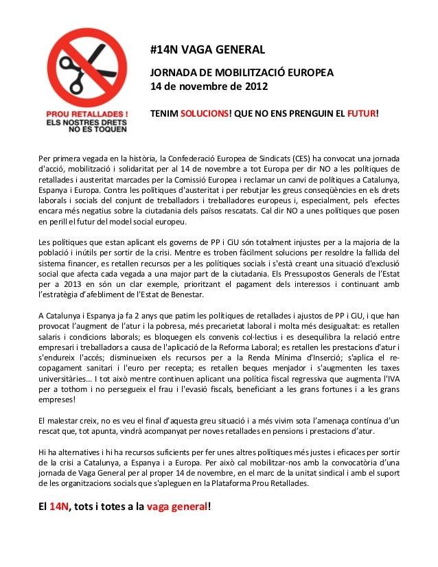 #14N VAGA GENERAL                                  JORNADA DE MOBILITZACIÓ EUROPEA                                  14 de ...
