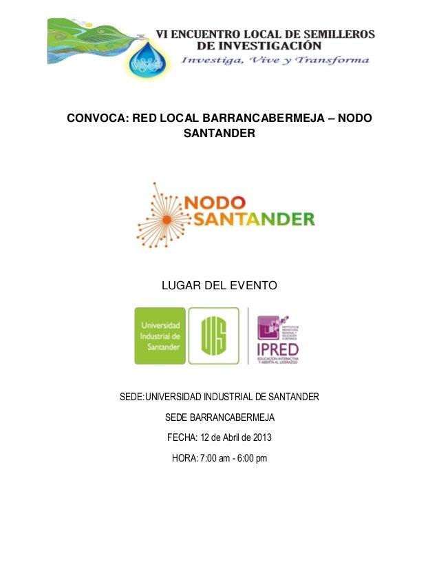CONVOCA: RED LOCAL BARRANCABERMEJA – NODO                SANTANDER               LUGAR DEL EVENTO       SEDE: UNIVERSIDAD ...