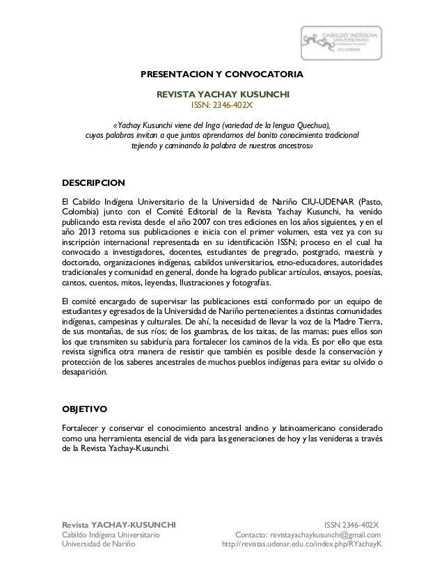 Revista YACHAY-KUSUNCHI ISSN 2346-402X Cabildo Indígena Universitario Contacto: revistayachaykusunchi@gmail.com Universida...
