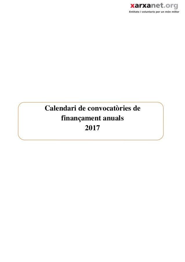Calendari de convocatòries de finançament anuals 2017