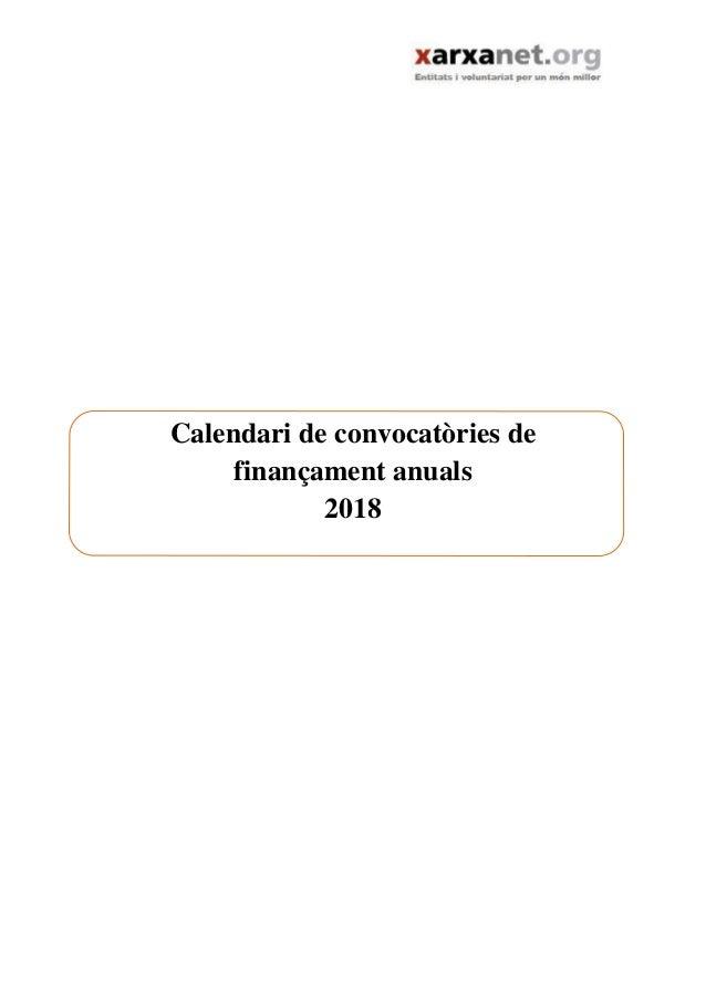 Calendari de convocatòries de finançament anuals 2018