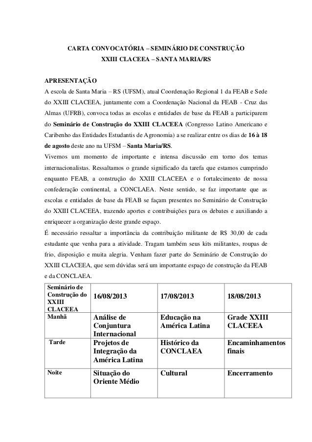CARTA CONVOCATÓRIA – SEMINÁRIO DE CONSTRUÇÃO XXIII CLACEEA – SANTA MARIA/RS APRESENTAÇÃO A escola de Santa Maria – RS (UFS...
