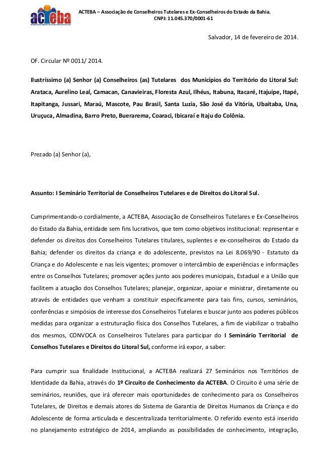 ACTEBA – Associação de Conselheiros Tutelares e Ex-Conselheiros do Estado da Bahia. CNPJ: 11.045.370/0001-61  Salvador, 14...