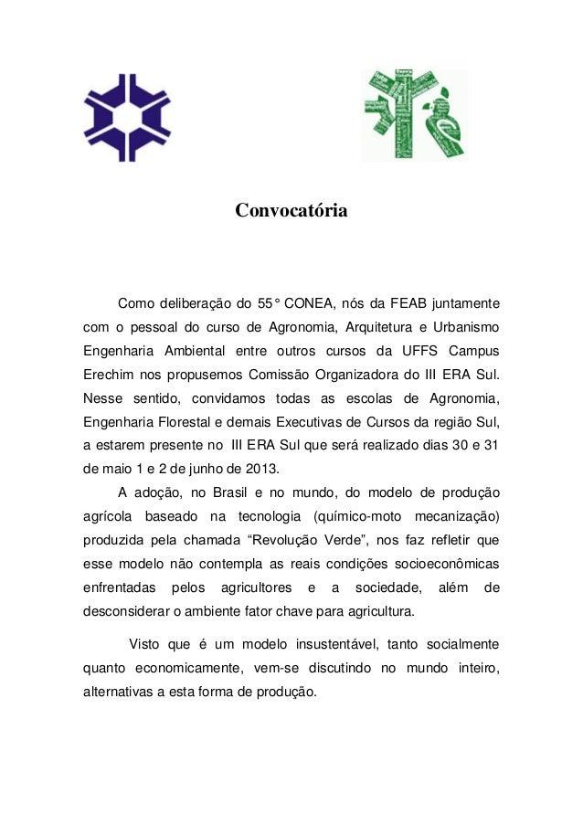 Convocatória     Como deliberação do 55° CONEA, nós da FEAB juntamentecom o pessoal do curso de Agronomia, Arquitetura e U...