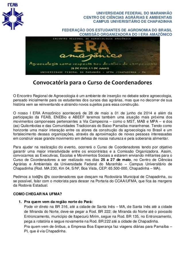 UNIVERSIDADE FEDERAL DO MARANHÃO CENTRO DE CIÊNCIAS AGRÁRIAS E AMBIENTAIS CAMPUS UNIVERISITÁRIO DE CHAPADINHA FEDERAÇÃO DO...