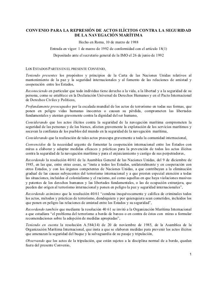 CONVENIO PARA LA REPRESIÓN DE ACTOS ILÍCITOS CONTRA LA SEGURIDAD                  DE LA NAVEGACIÓN MARÍTIMA               ...