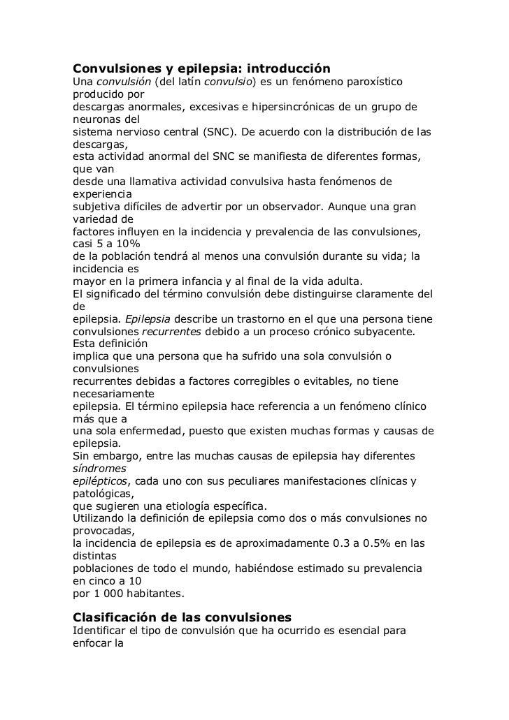 Convulsiones y epilepsia: introducciónUna convulsión (del latín convulsio) es un fenómeno paroxísticoproducido pordescarga...