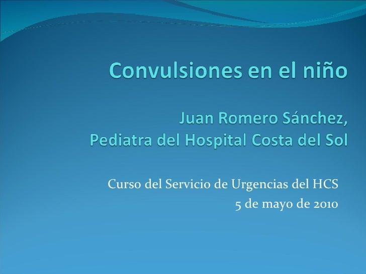 Curso del Servicio de Urgencias del HCS 5 de mayo de 2010
