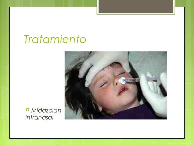 Tratamiento  Midazolan intranasal