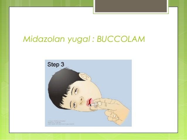 Midazolan yugal : BUCCOLAM