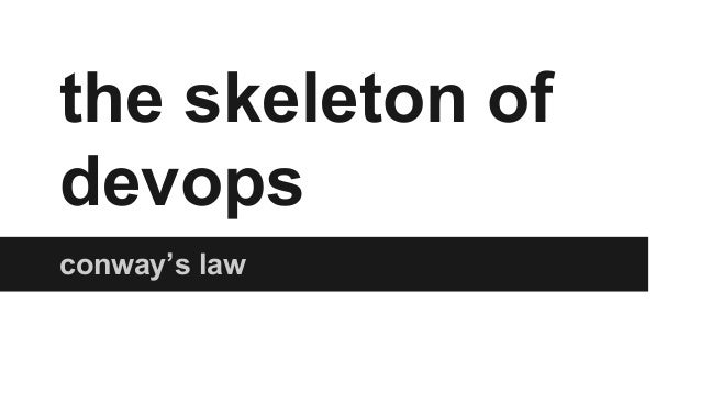 the skeleton of devops conway's law