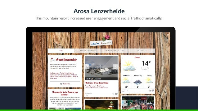 Arosa Lenzerheide This mountain resort increased user engagement and social traffic dramatically.