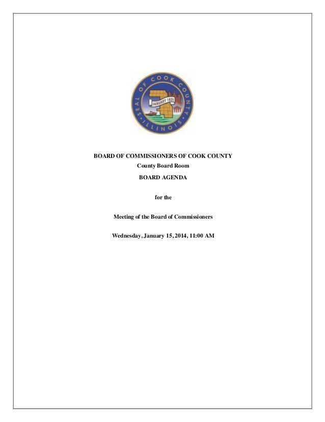 BOARD OF COMMISSIONERS OF COOK COUNTY County Board Room BOARD AGENDA for the Meeting of the Board of Commissioners Wednesd...