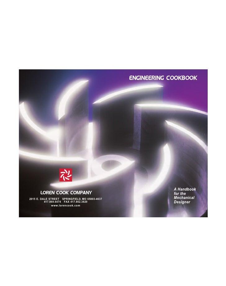 ENGINEERING COOKBOOK                                                              A Handbook       LOREN COOK COMPANY     ...