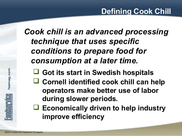 Cook-Chill Equipment Applications and Best Practices