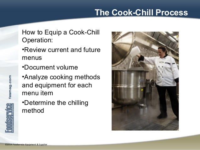 Cook Chill Equipment Applications And Best Practices