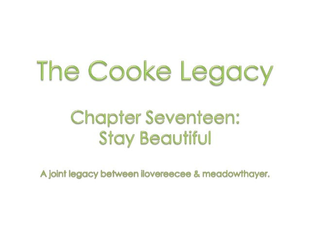 Welcome back to the Cooke legacy! Haleigh here, I apologize at the length of time it took to get this chapter out. I've be...