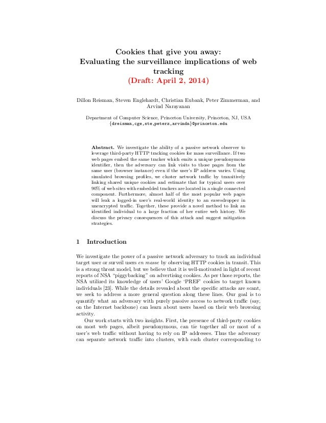 Cookies that give you away: Evaluating the surveillance implications of web tracking (Draft: April 2, 2014) Dillon Reisman...