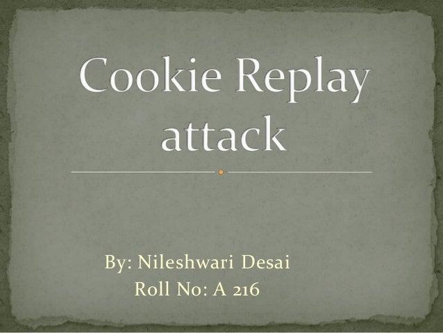 By: Nileshwari Desai Roll No: A 216