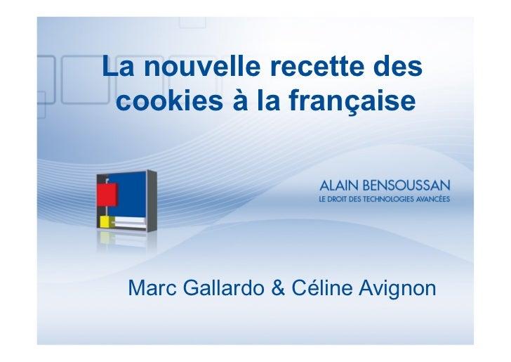 La nouvelle recette des cookies à la française Marc Gallardo & Céline Avignon