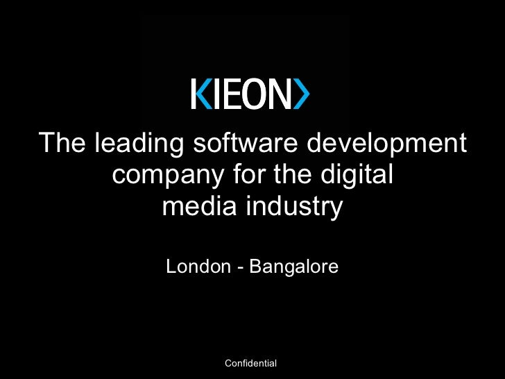 The leading software development company for the digital media industry London - Bangalore