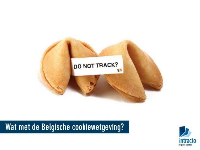 Wat met de Belgische cookiewetgeving?