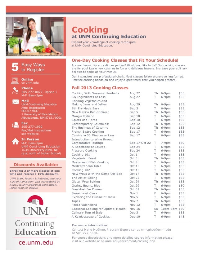 Cooking at UNM Continuing Education Expand your knowledge of cooking techniques at UNM Continuing Education. One-Day Cooki...