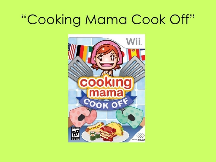""""""" Cooking Mama Cook Off"""""""