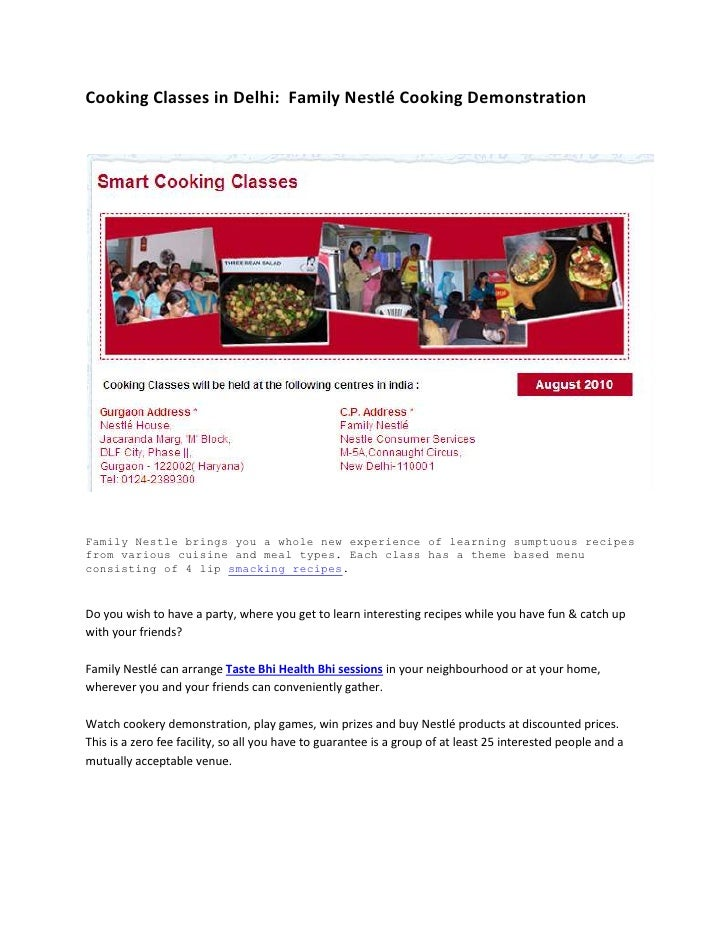 Cooking Classes in Delhi:  Family Nestlé Cooking Demonstration<br />Family Nestle brings you a whole new experience of lea...