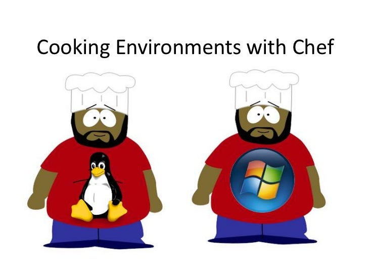 Cooking Environments with Chef<br />