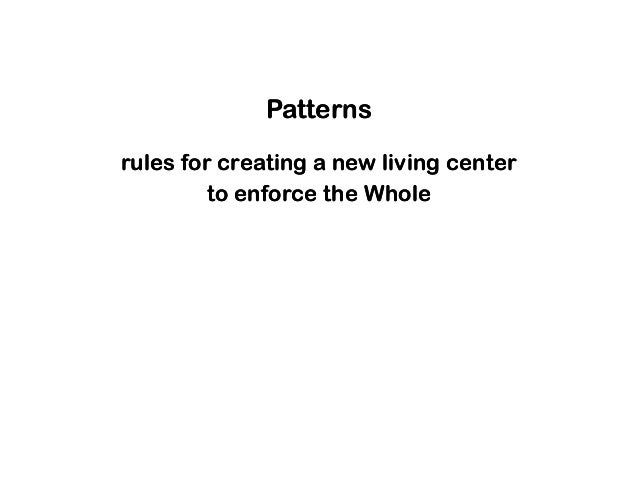 Patterns rules for creating a new living center to enforce the Whole Patterns rules for creating a new living center to en...