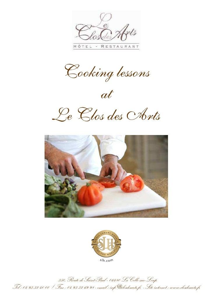 Cooking lessons                              at                        Le Clos des Arts                             350, R...