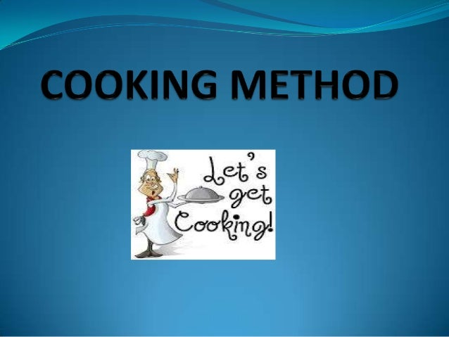 WHAT IS COOKING.?  Cooking is the art of preparing food for consumption with the use of heat. OR At its most basic, cooki...