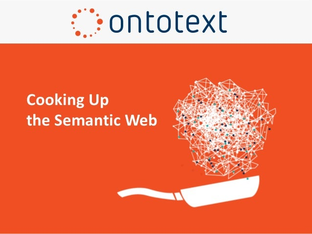 Cooking Up the Semantic Web