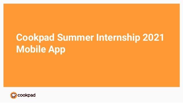 Cookpad summer internship 2021 mobile app