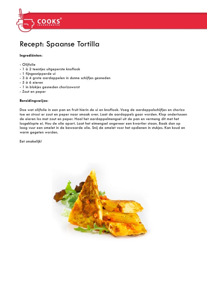 Recept: Spaanse Tortilla Ingrediënten:  - Olijfolie - 1 à 2 teentjes uitgeperste knoflook - 1 fijngesnipperde ui - 3 à 4 g...