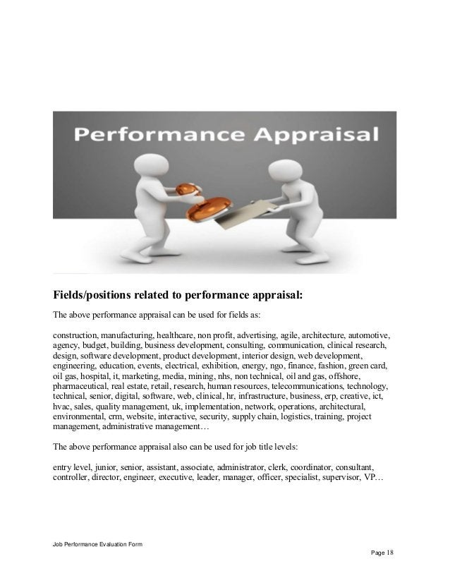 Fields/positions related to performance appraisal: The above performance appraisal can be used for fields as: construction...