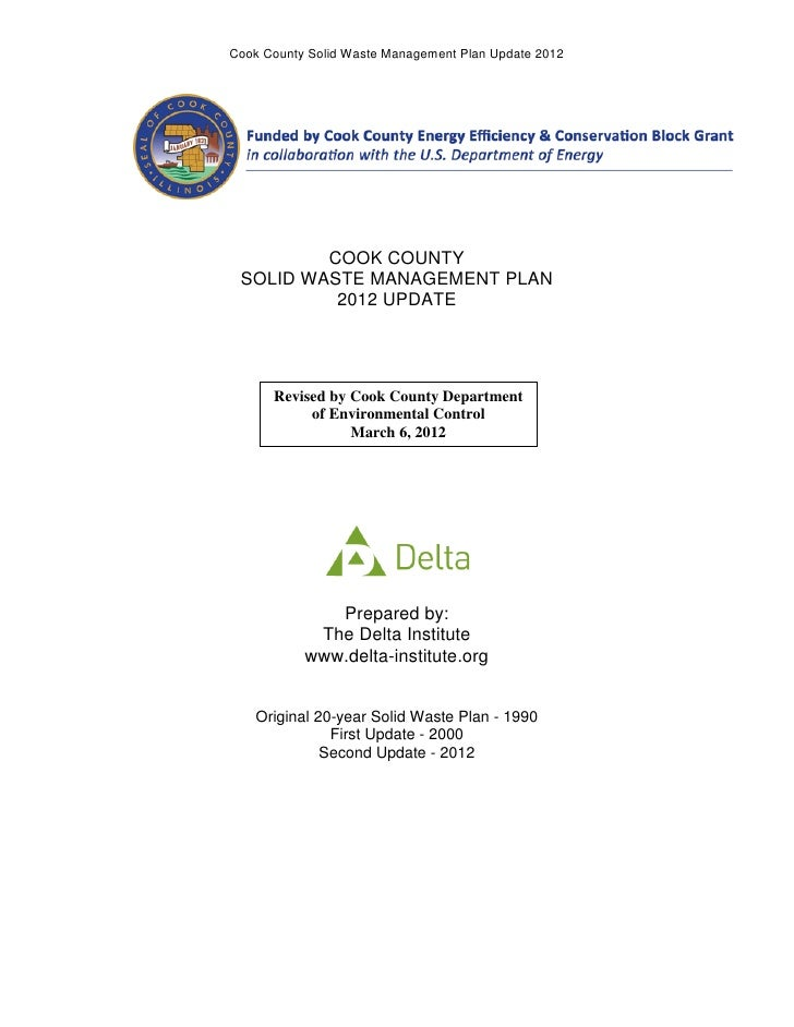 Cook County Solid Waste Management Plan Update 2012         COOK COUNTY SOLID WASTE MANAGEMENT PLAN          2012 UPDATE  ...