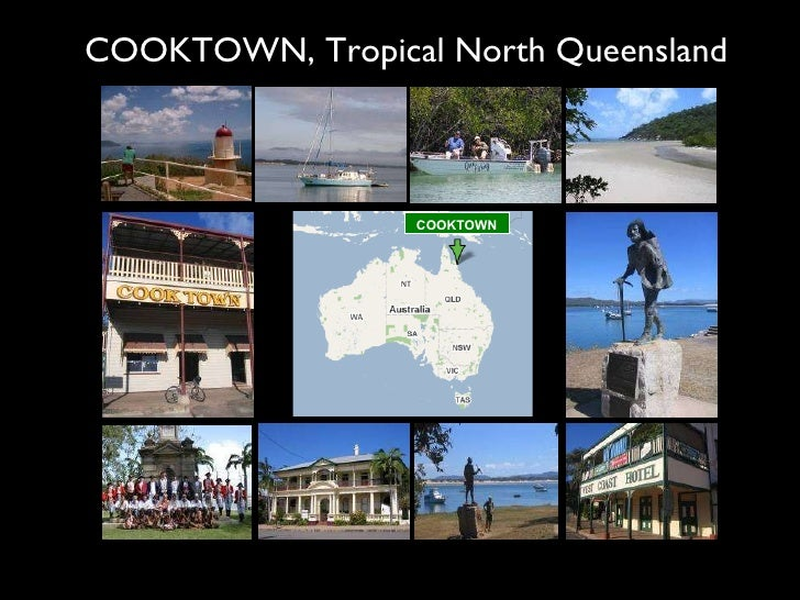 COOKTOWN, Tropical North Queensland COOKTOWN