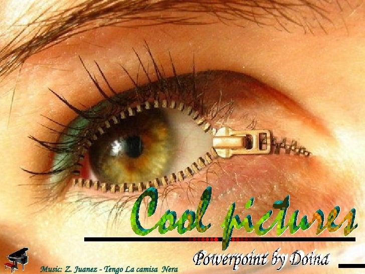 Cool pictures Music: Z. Juanez - Tengo La camisa  Nera Powerpoint by Doina