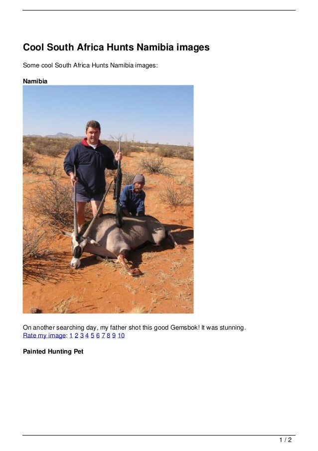 Cool South Africa Hunts Namibia imagesSome cool South Africa Hunts Namibia images:NamibiaOn another searching day, my fath...