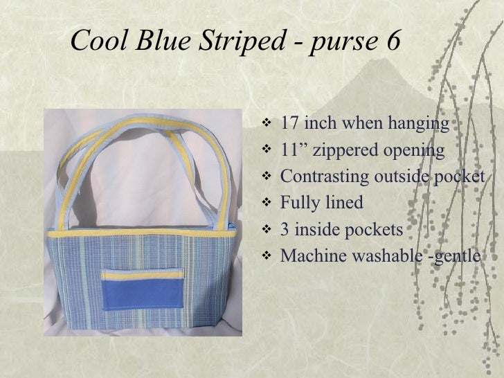 "Cool Blue Striped - purse 6 <ul><li>17 inch when hanging </li></ul><ul><li>11"" zippered opening </li></ul><ul><li>Contrast..."