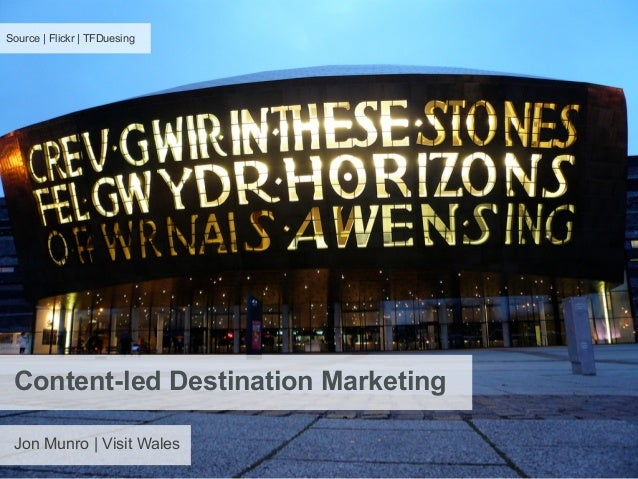 Source | Flickr | TFDuesing Content-led Destination Marketing Jon Munro | Visit Wales
