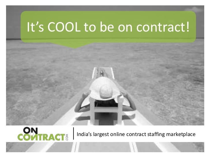 It's COOL to be on contract!        India's largest online contract staffing marketplace