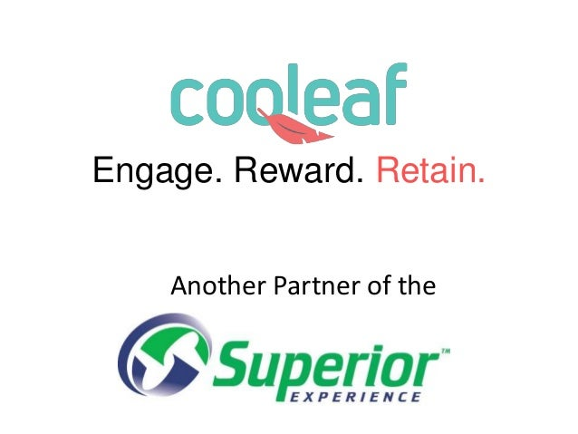 Engage. Reward. Retain. Another Partner of the