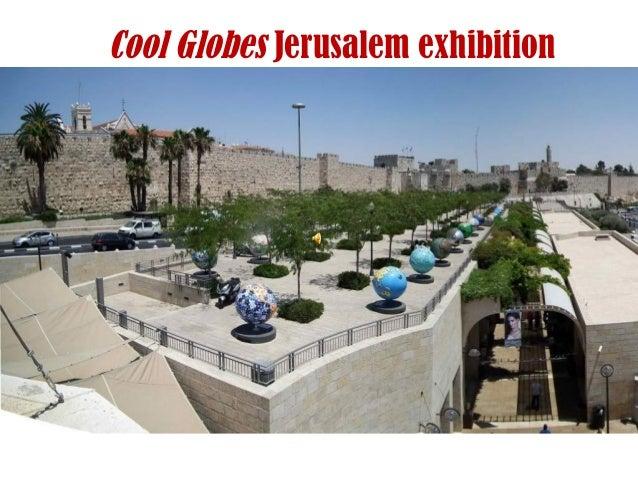 Cool Globes Jerusalem exhibition